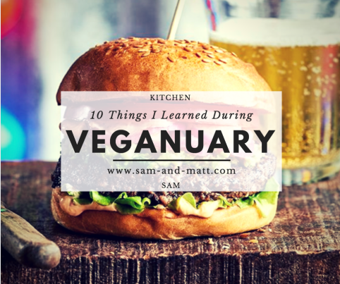 10 Things I Learned During Veganuary